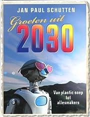 Groeten uit 2030 van plastic soep tot…