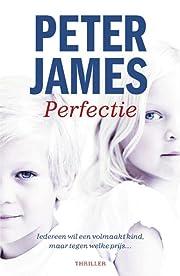 Perfectie por Peter James