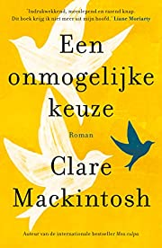 Een onmogelijke keuze by Clare Mackintosh