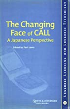 The Changing Face of CALL: a Japanese…