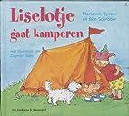 Liselotje gaat kamperen by Marianne Busser