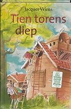 Tien torens diep : een verhaal over…