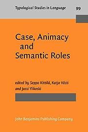 Case, Animacy and Semantic Roles…
