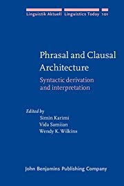 Phrasal and clausal architecture syntactic…