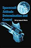 Spacecraft attitude determination and control / edited by James R. Wertz ; written by members of the technical staff Attitude Systems Operation, Computer Sciences Corporation