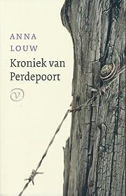 Kroniek van Perdepoort por Anna Louw