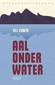 Aal onder water por Ali Zamir