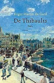 De Thibaults roman deel 2 af Roger Martin du…