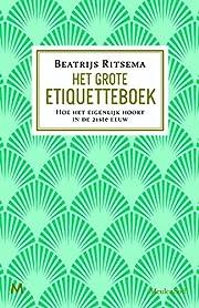 Het grote etiquetteboek hoe het eigenlijk…