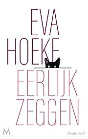 Eerlijk zeggen – tekijä: Eva Hoeke