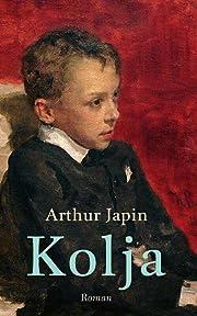 Kolja (Dutch Edition) por Arthur Japin