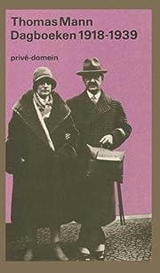 Dagboeken 1918-1921 & 1933-1939 av Thomas…