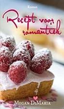 Recept voor romantiek : roman by Megan…