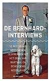 De Bernhard-interviews : 12 in Elsevier verschenen gesprekken met het idool van martiaal en behoudend Nederland / redactie en register, José Bernard en Lennaert Lubberding