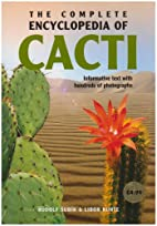 The Complete Encyclopedia of Cacti by Libor…
