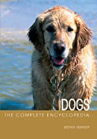 The Complete Encyclopedia of Dogs (Complete…