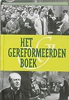 Het Gereformeerden boek by Willem Bouwman