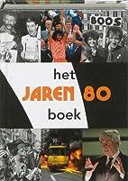 Het jaren 80 boek by Paul Brood
