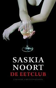 De eetclub por Saskia Noort