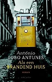 Als een brandend huis – tekijä: António…