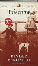 Kinderverhalen by Anton Tsjechov