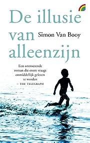 De illusie van alleenzijn von Simon Van Booy
