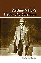 Arthur Miller's Death of a Salesman…