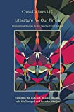 Literature for our times : postcolonial studies in the twenty-first century / edited by Bill Ashcroft ... [et al.] ; introduction by Bill Ashcroft