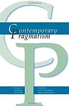 Contemporary Pragmatism. Volume 11, Number…