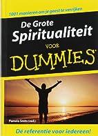 De grote spiritualiteit voor dummies by Pam…