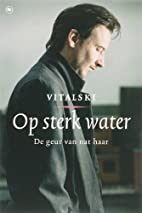 Op sterk water by Vitalski