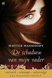 De schaduw van mijn vader av Mahtob Mahmoody