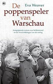 De poppenspeler van Warschau por Eva Weaver