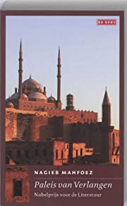 Paleis van verlangen de Nagieb Mahfoez