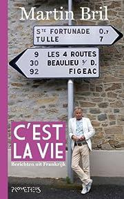 C'est la vie berichten uit Frankrijk por…