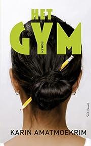 Het gym – tekijä: Karin Amatmoekrim