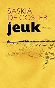 Jeuk por Saskia de Coster