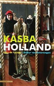 Kasba Holland av L de Amerongen A. van en…