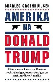 Amerika na Donald Trump av Charles…