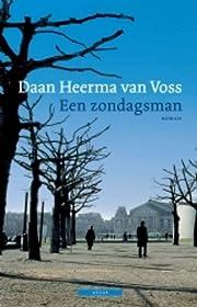 Een zondagsman por Daan Heerma van Voss