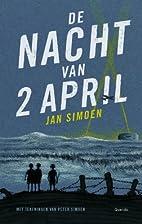 De nacht van 2 april by Jan Simoen