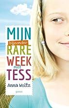 Mijn bijzonder rare week met Tess by Anna…