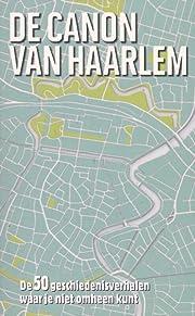 De Canon van Haarlem por Kim Bergshoeff