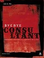 Bye bye consultant : veranderingen…