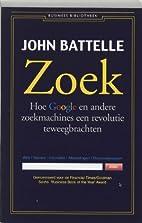 Zoek : hoe Google en andere zoekmachines een…