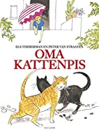 Oma Kattenpis by Els Timmerman