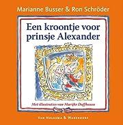 Een kroontje voor prinsje Alexander di…