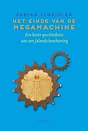 Het einde van de Megamachine: Een korte…
