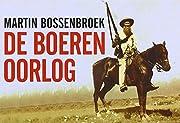 De boerenoorlog por Martin Bossenbroek