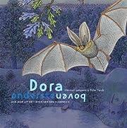 Dora ondersteboven : een jaar uit het leven…